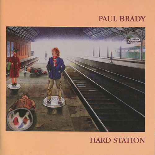 Play & Download Hard Station by Paul Brady | Napster