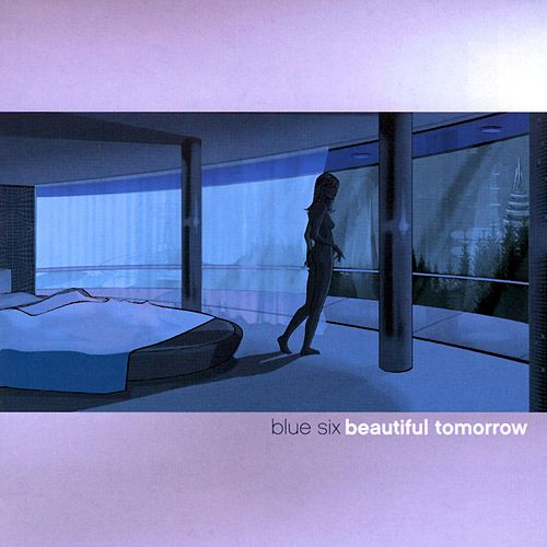 Beautiful Tomorrow by Blue Six