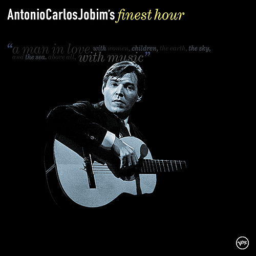 Play & Download Antonio Carlos Jobim's Finest Hour by Antônio Carlos Jobim (Tom Jobim) | Napster