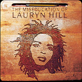 Play & Download The Miseducation Of Lauryn Hill by Lauryn Hill | Napster