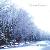 Play & Download Christmas Presence by Ann Sweeten | Napster