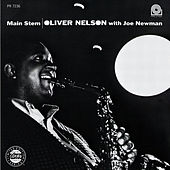 Play & Download Main Stem by Oliver Nelson | Napster