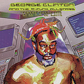 T.A.P.O.A.F.O.M. by George Clinton