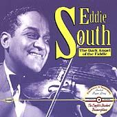 Dark Angel Of The Fiddle: The Complete... by Eddie South