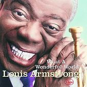 Play & Download What A Wonderful World by Louis Armstrong | Napster