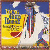 Play & Download Thunder Across the Plainz by Young Grey Horse | Napster