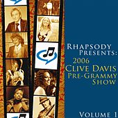 Play & Download 2006 Clive Davis Pre-Grammy Party - Volume 1 by Various Artists | Napster