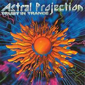 Trust In Trance vol 3 by Astral Projection