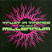 Trust In Trance - The Next Millennium by Various Artists