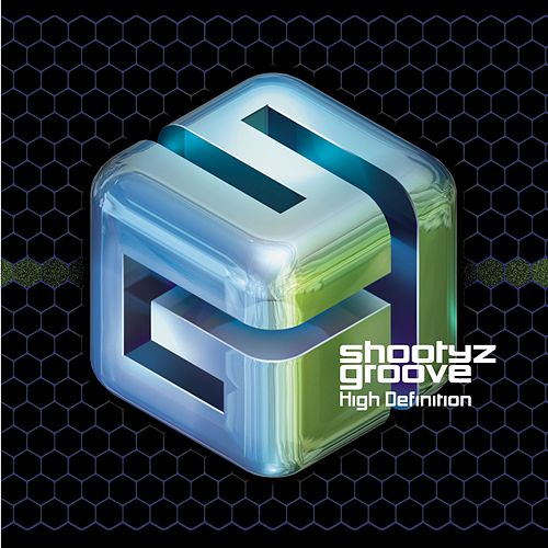 High Definition by Shootyz Groove