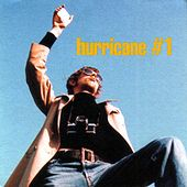 Play & Download Hurricane #1 by Hurricane #1 | Napster