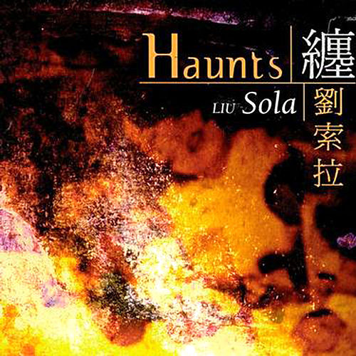 Play & Download Haunts by Liu Sola | Napster