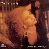 Play & Download Naked To The World by Teena Marie | Napster