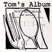 Play & Download Tom's Album by Various Artists | Napster