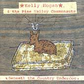 Play & Download Beneath The Country Underdog by Kelly Hogan | Napster