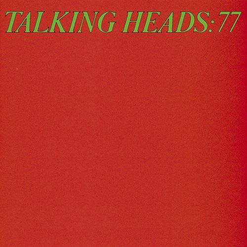 Play & Download Talking Heads '77 by Talking Heads | Napster