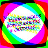 Bonus Rarities & Outtakes by Talking Heads