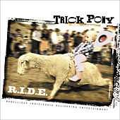 Play & Download R.I.D.E. by Trick Pony | Napster