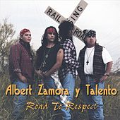 Road To Respect by Albert Zamora