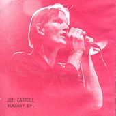 Runaway by Jim Carroll