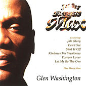 Play & Download Reggae Max by Glen Washington | Napster