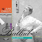 Play & Download The Ballad Collection by June Christy | Napster