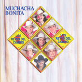 Muchacha Bonita by Los Reyes Del Camino