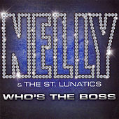 Who's The Boss von Nelly