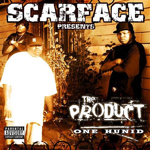 Play & Download One Hunnid by Scarface | Napster