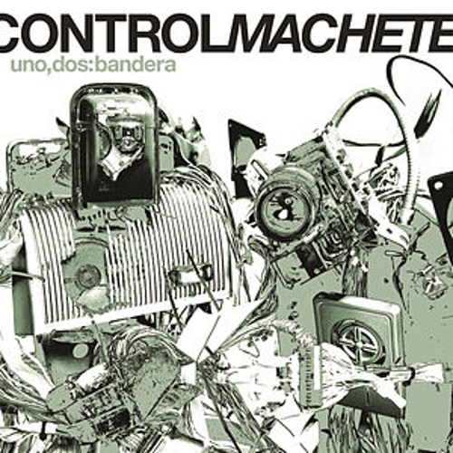Play & Download Uno, Dos: Bandera by Control Machete | Napster