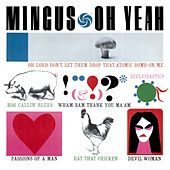 Play & Download Oh Yeah by Charles Mingus | Napster
