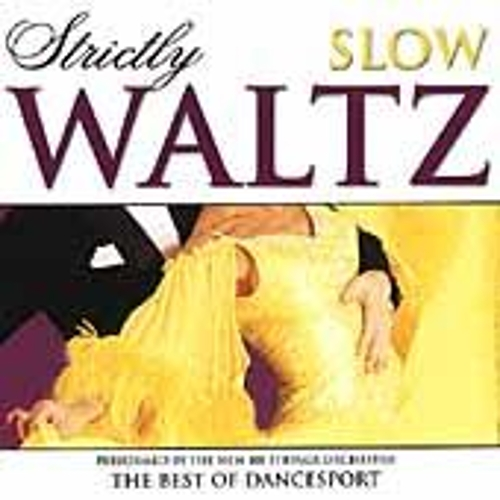 Play & Download Strictly Slow Waltz by 101 Strings Orchestra | Napster