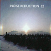 Noise Reduction II by Various Artists