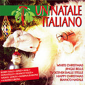 Play & Download Un Natale Italiano by Various Artists | Napster