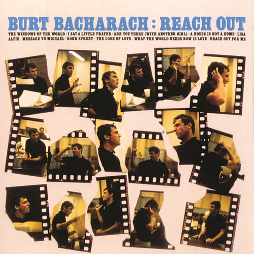 Reach Out by Burt Bacharach