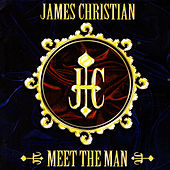 Play & Download Meet The Man by James Christian | Napster