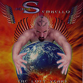 The Lost Years by Michael Sembello