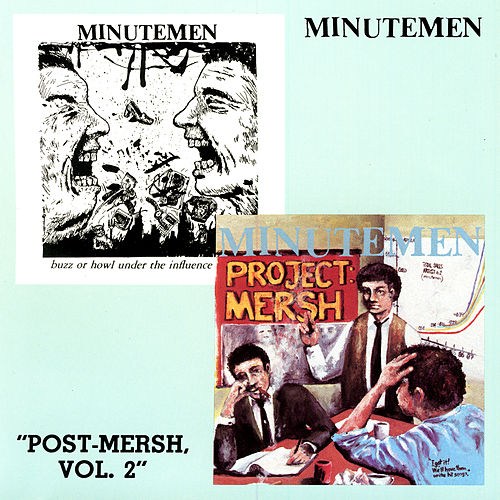 Post-Mersh, Vol. 2 by Minutemen