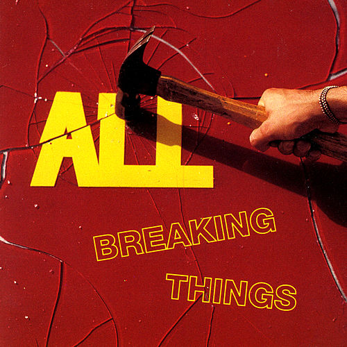 Play & Download Breaking Things by ALL   Napster