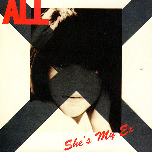 Play & Download She's My Ex by ALL | Napster