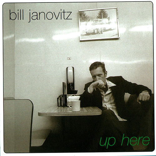 Play & Download Up Here by Bill Janovitz | Napster