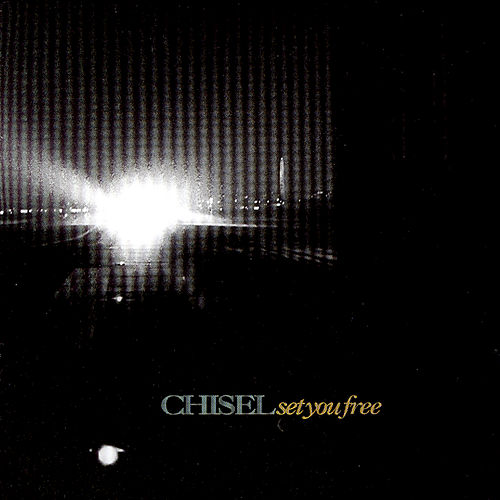 Play & Download Set You Free by Chisel | Napster