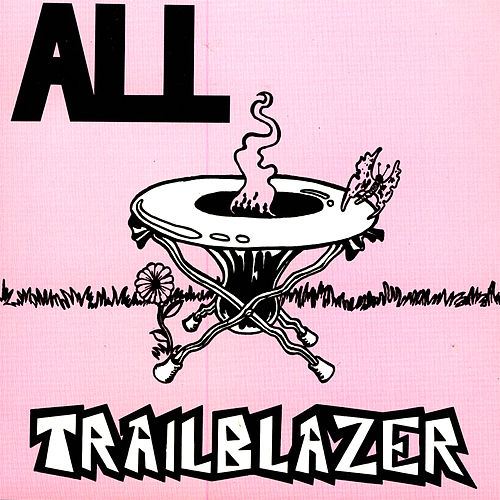 Play & Download Trailblazer: Live by ALL | Napster
