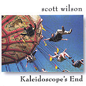 Kaleidoscope's End by Scott Wilson