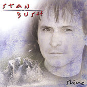Play & Download Shine by Stan Bush | Napster