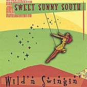 Play & Download Wild -n- Swingin' by Sweet Sunny South | Napster