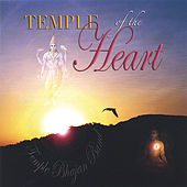 Temple of the Heart by Temple Bhajan Band