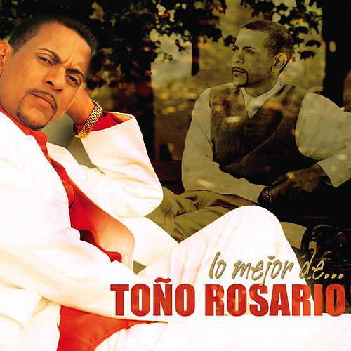 Play & Download Lo Mejor De...Toño Rosario by Various Artists | Napster