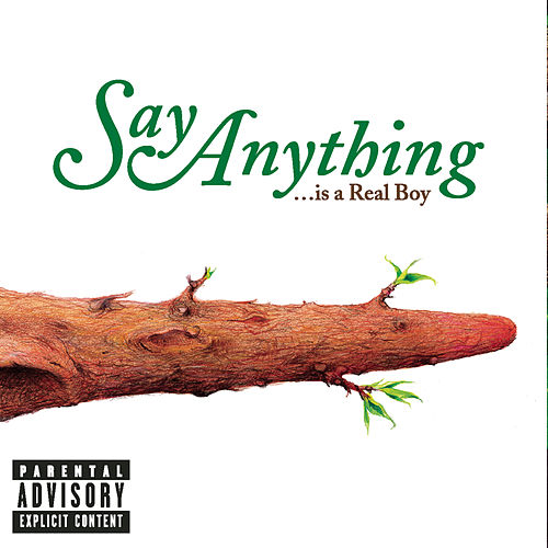 Play & Download ...Is A Real Boy by Say Anything | Napster