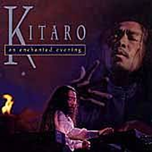 Play & Download An Enchanted Evening by Kitaro | Napster